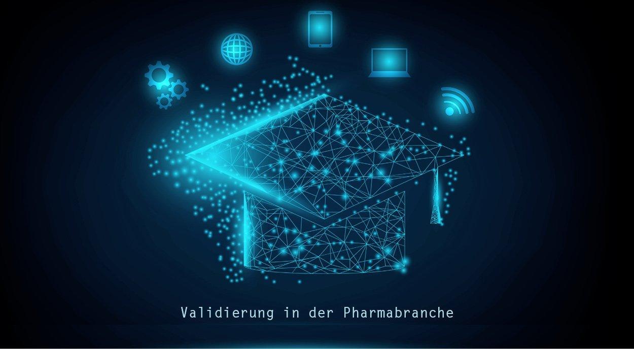 schulung validierung in der pharmabranche